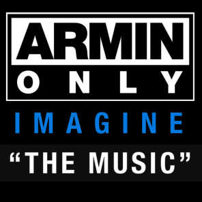 Armin Only - Imagine 'The Music' [Live Recorded at Armin Only 2008]
