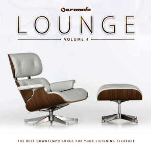Armada Lounge, Vol. 4 (The Best Downtempo Songs For Your Listening Pleasure)