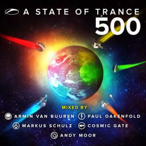 A State Of Trance 500 (Mixed By CD1: Armin van Buuren, CD2: Paul Oakenfold, CD3: Markus Schulz, CD4: Cosmic Gate, CD5: Andy Moor)