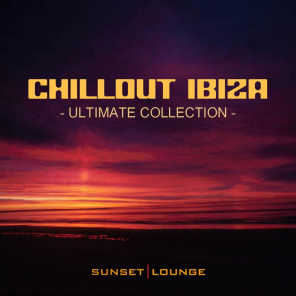 Chill Out Ibiza - Ultimate Collection - Best of Lounge Classics 2012