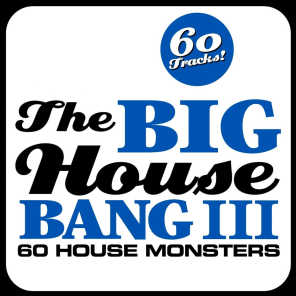 The Big House Bang! Vol. 3 - 60 House Monsters