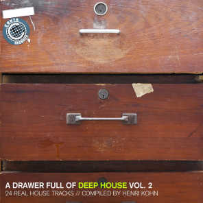 A Drawer Full of Deep House, Vol. 2 - 24 Real House Tracks Compiled by Henri Kohn