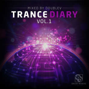 Trance Diary, Vol. 1 - Mixed By DoubleV