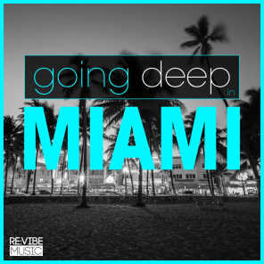 Going Deep in Miami