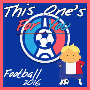 This One's for You: Football 2016