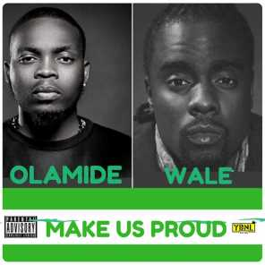 Make Us Proud (feat. Wale)