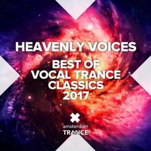Heavenly Voices - Best of Vocal Trance Classics 2017