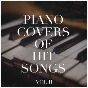 Piano Covers of Hit Songs, Vol. 2