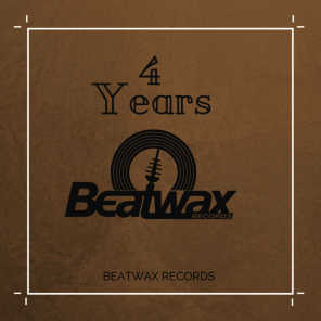 Best of 4 Years Beatwax Records
