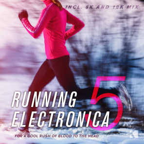 Running Electronica, Vol. 5 (For a Cool Rush of Blood to the Head)