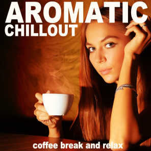 Aromatic Chillout