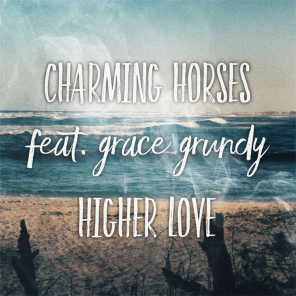 Higher Love (Acoustic Mix) [feat. Grace Grundy]