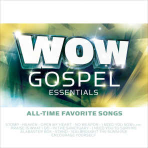 WOW Gospel Essentials - All-Time Favorite Songs