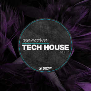 Selective: Tech House, Vol. 7