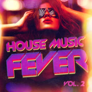 House Music Fever, Vol. 2