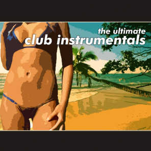 The Ultimate Club Instrumentals