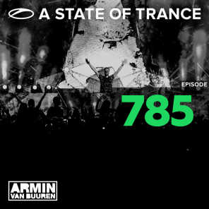 A State Of Trance Episode 785