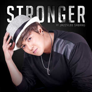 Stronger By Jazzylee Sabang