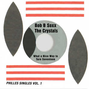 What a Nice Way to Turn Seventeen (Philles Singles, Vol. 1)