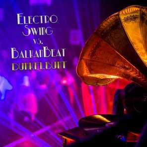 Electro Swing vs. Balkan Beats