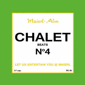 Chalet Beat No.4 - The Sound of Kitz Alps @ Maierl (Compiled by DJ Hoody)