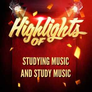 Highlights of Studying Music and Study Music
