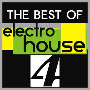 The Best of Electro House, Vol. 4