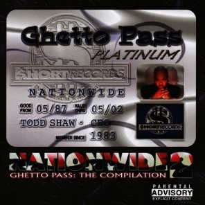 Nationwide 2 Ghetto Pass:  The Compilation