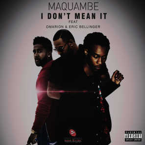 I Don't Mean It (feat. Omarion & Eric Bellinger)