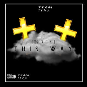 This Way (feat. TMilli)