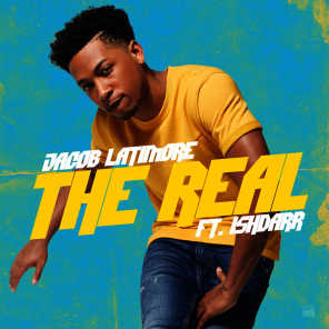 The Real (feat. IshDARR)