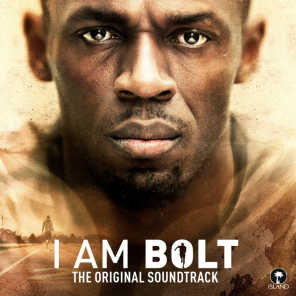 I Am Bolt (Original Motion Picture Soundtrack)