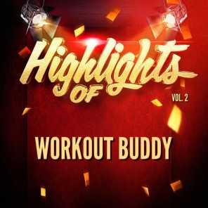 Highlights of Workout Buddy, Vol. 2