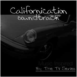 Californication TV Series (Music Inspired by the TV Series)