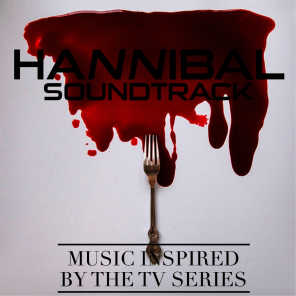 Hannibal Soundtrack (Music Inspired by the TV Series)