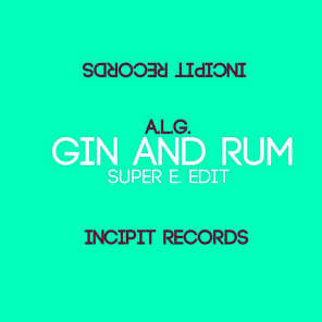 Gin and Rum