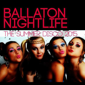 Ballaton Nightlife - The Summer Disco 2015