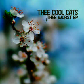 Thee Worst EP
