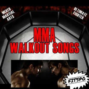 Mma Walkout Songs: (Mixed Martial Arts) [Ultimate Fighter]