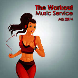 The Workout Music Service Mix 2014