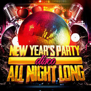 New Year's Party All Night Long (Disco)