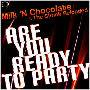 Are You Ready to Party