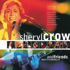 Sheryl Crow And Friends Live From Central Park