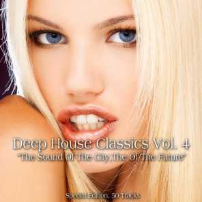Deep House Classics, Vol. 4 (The Sound of the City, the Sound of the Future)