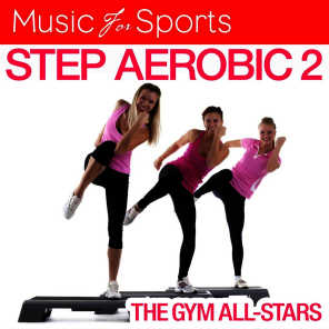 Music for Sports: Step Aerobic 2