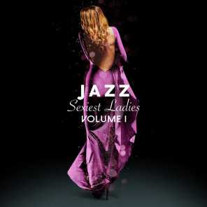 Jazz Sexiest Ladies, Vol. 1
