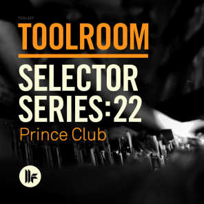 Toolroom Selector Series: 22 Prince Club