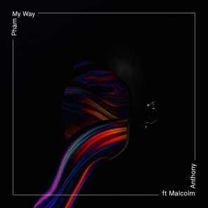 My Way (feat. Malcolm Anthony)
