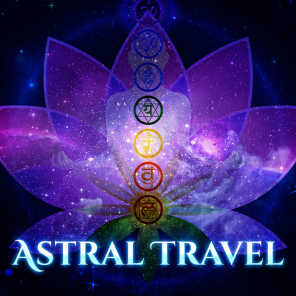 Astral Travel: Lucid Dreaming, Transcendental Meditation Entrainment & Affirmations, Hypnotic Music for Expanding Awareness & Intuition, Astral Projection