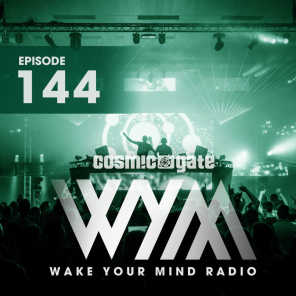 Wake Your Mind Radio 144